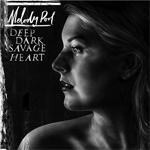 Deep Dark Savage Heart