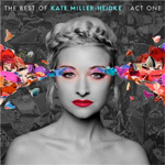 Kate Miller-Heidke Act One