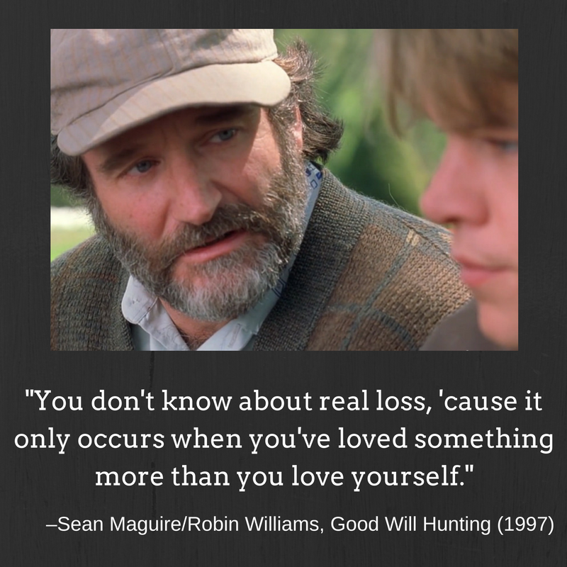 Quote of the day: Good Will Hunting
