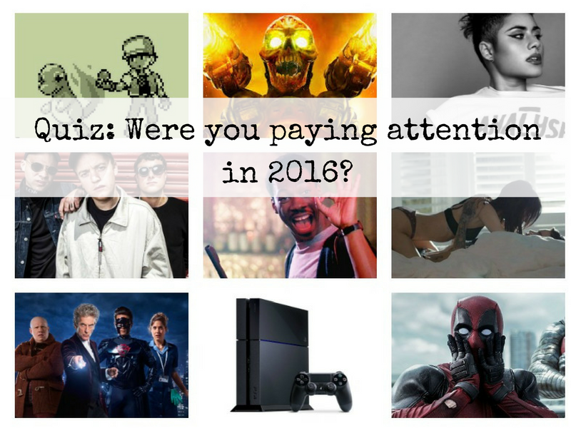 QUIZ: Were you paying attention in 2016?
