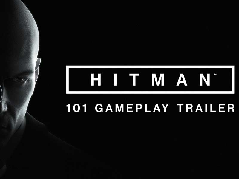 WATCH: Hitman's gameplay launch trailer is here