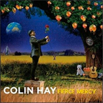 Colin Hay Fierce Mercy