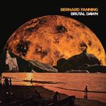Bernard Fanning Brutal Dawn