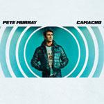 Pete Murray Camacho