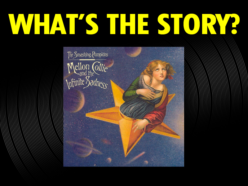 What's the Story?: The Smashing Pumpkins, 'Mellon Collie and the Infinite Sadness' (1995)