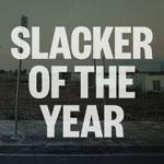 Jim Lawrie Slacker of the Year