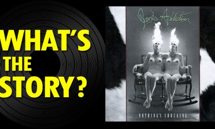 What's the Story?: Jane's Addiction, 'Nothing's Shocking' (1988)