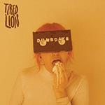 Tired Lion Dumb Days Album Cover