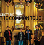 Custard The Common Touch Album Cover