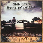 Neil Young and Promise Of The Real The Visitor