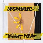 Tonight Alive Underworld