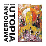 David Byrne American Utopia Album Cover