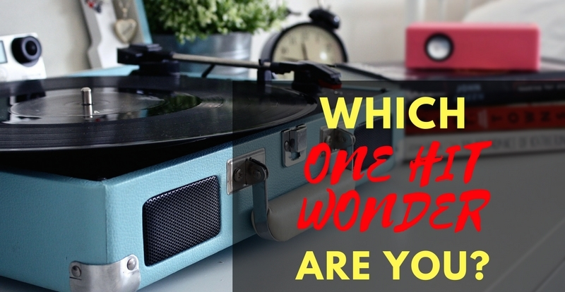 Personality Quiz: Which one-hit wonder are you?
