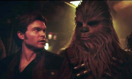 """""""I've got a really good feeling about this"""" – Solo: A Star Wars Story trailer"""