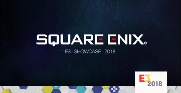 Square Enix E3 2018 showcase roundup