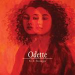 To A Stranger Odette