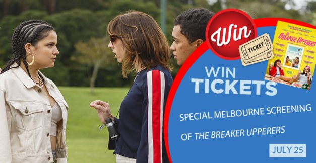20 double passes to a special Melbourne screening of The Breaker Upperers