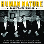 Human Nature Romance Of The Jukebox