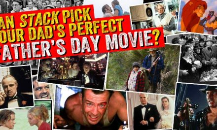 Quiz: Let STACK pick your dad's perfect Father's Day movie