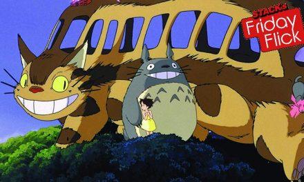STACK's Friday Flick – My Neighbor Totoro