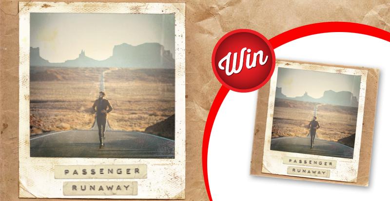 Passenger, 'Runaway': CD and vinyl giveaway