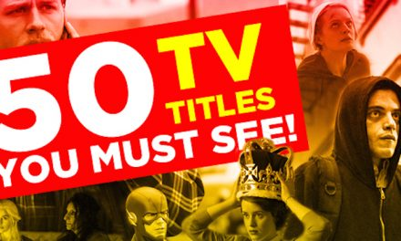 Top 50 TV Titles You Must See