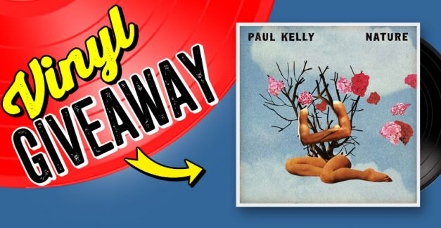 New release vinyl giveaway: Paul Kelly, 'Nature'