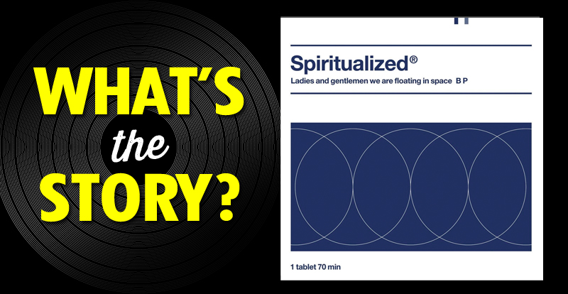 What's the story?: Spiritualized, 'Ladies and Gentlemen We Are Floating in Space' (1997)