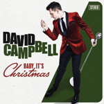 David Campbell Baby It's Christmas
