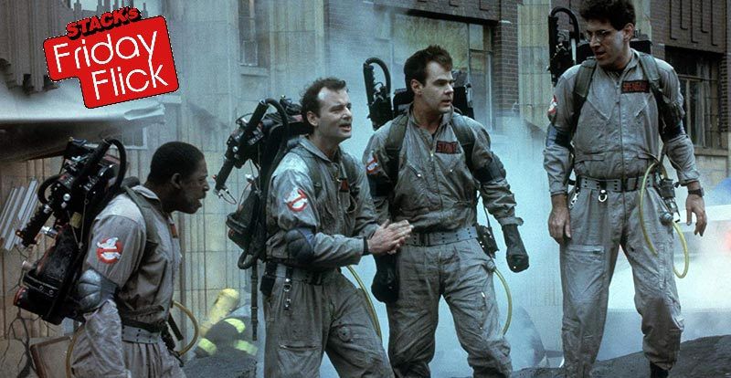 STACK's Friday Flick – Ghostbusters