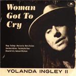Yolanda Ingley Woman Got To Cry