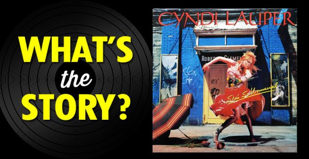 What's the story?: Cyndi Lauper, 'She's So Unusual' (1983)