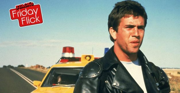 STACK's Friday Flick – Mad Max