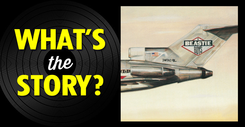What's the story?: Beastie Boys, 'Licensed to Ill' (1986)
