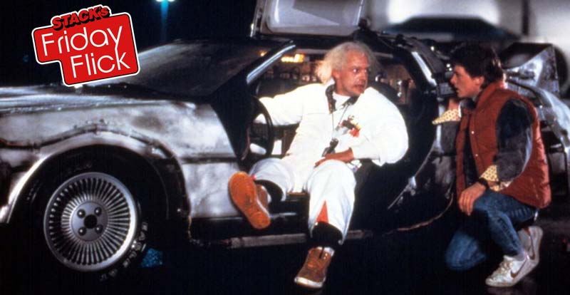 STACK's Friday Flick – Back to the Future