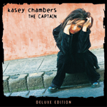 Kasey Chambers The Captain Deluxe
