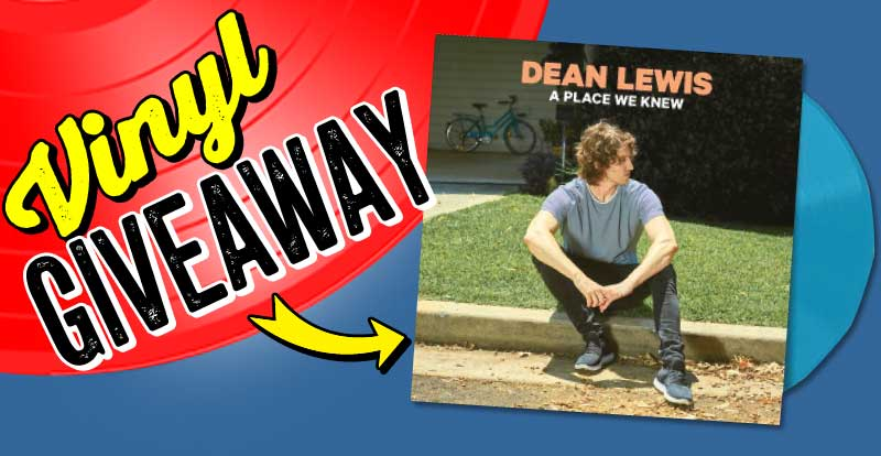 New release vinyl giveaway: Dean Lewis, A Place We Knew