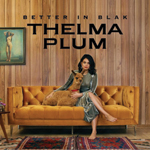 Thelma Plum Better In Blak album cover