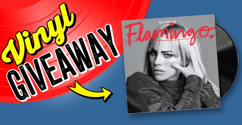 New release vinyl giveaway: Olympia, Flamingo