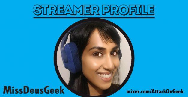 Streamer profile – MissDeusGeek