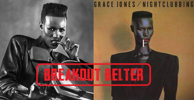 Breakout Belter: Grace Jones, 'Nightclubbing' (1981)