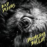 Bad//Dreems Doomsday Ballet