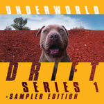 Underworld DRIFT Series