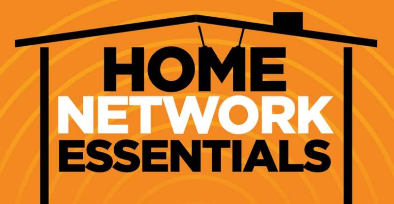 Home network essentials