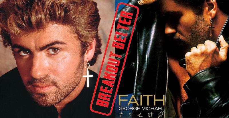 Breakout Belter: George Michael, 'Faith' (1987)