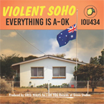 Violent Soho EverythingIsAOK
