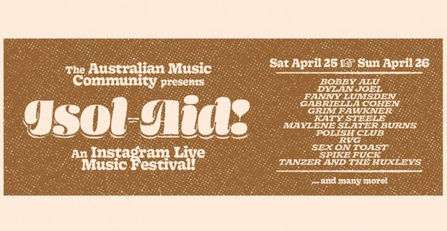 Leave yer hat on for ISOL-AID #6 feat. RVG, Fanny Lumsden, Dylan Joel and heaps more