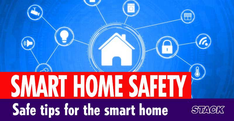 Safe tips for the smart home