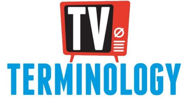 TV terminology