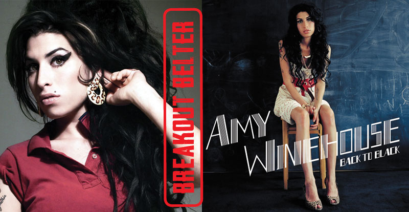 Breakout Belter: Amy Winehouse, 'Back to Black' (2006)